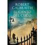 Robert Galbraith - El Canto Del Cuco Libro Original