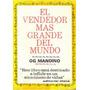 Libro, El Vendedor Más Grande Del Mundo De Og Mandino.