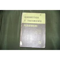 Diagnóstico Y Tratamiento Pediátricos. C. Henry Kempe