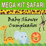 Kit Imprimible Baby Shower Cumple Animales D La Selva Safari