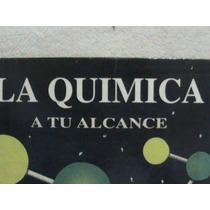 Libro La Quimica A Tu Alcance 9 Noveno Grado Basico