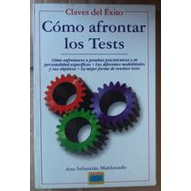 Cómo Afrontar Los Tests Ana Sebastián Maldonado Lmf