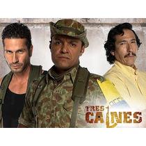 Los Tres Caines Completa En 8 Dvd Calidad Hd 1080