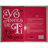 Yo Antes De Ti/despues De Ti Jojo Moyes Librofísico Tienda