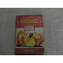 Libro Castellano Y Literatura 7 Septimo Teduca Santillana