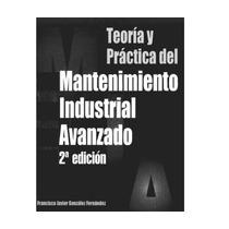 Teoria Practica Mantenimiento Industrial /libro Digital Pdf