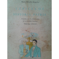 Tapices De Historia Patria Por Mario Briceño Iragorry