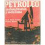 Libro, Petroleo Nacionalización Socialismo D.f. Maza Zabala. segunda mano  Caracas