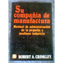 Su Compañía De Manufactura - Robert A. Crimkley