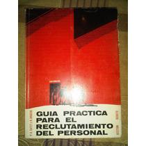 Vendo Libro Guia Practica Para El Reclutamiento De Personal