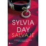 Salvaje - Sylvia Day - Pdf Epub Mobi - Ebook