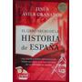 El Libro Negro De La Historia De España . Avila Granados