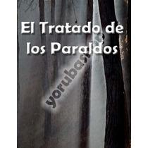 Tratado Del Paraldo + Regalo (digitalizado En Pdf)