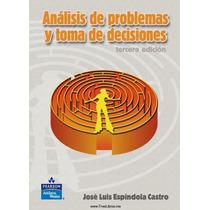 Libro Virtual Análisis De Problemas Y Toma De Decisiones