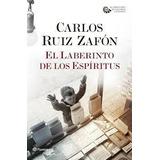 El Laberinto De Los Espiritus Carlos Ruiz Zafon