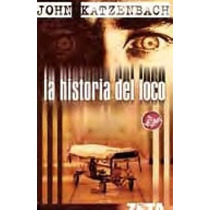 Historia Del Loco De John Katzenbach