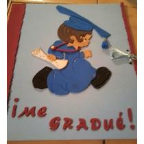 Tarjeton Cumpleaños, Graduacion, Baby Shower En Foami