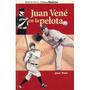 Beisbol, Juan Vené En La Pelota De Juan Vené.
