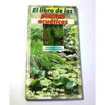 El Libro De Las Plantas Acuaticas, 144 Paginas