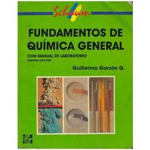Libro, Fundamentos De Química General Garzón Serie Schaum.