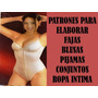 Patrones Fajas Pijama Blusa Conjuntos Ropa Intima