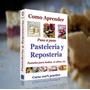 Pastelería Y Repostería + De 1000 Recetas + Regalos Extras!!