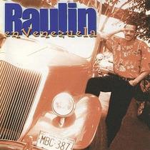 Cd - Raulin En Venezuela - 2000