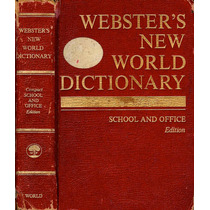Websters New World Dictionary. School And Office Edition