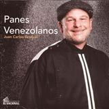 Panes Venezolanos. Pan. Recetario. Cocina. Libro