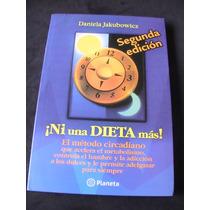 Ni Una Dieta Mas Daniela Jakubowicz
