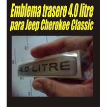 Emblema Trasero 4.0 Litre Para Jeep Cherokee Classic