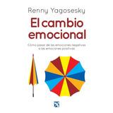 El Cambio Emocional Renny Yagosesky