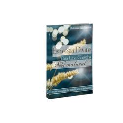 Estrategia divina para una cosecha sobre...