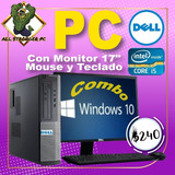 Computadora Dell Core I5 4gb Ram Monitor 17 Dispo Al Mayor