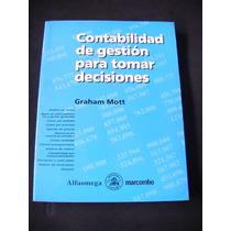 Contabilidad De Gestion Para Tomar Decisiones Graham Mott