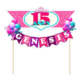 Banderines, Toppers Para Tortas -infantiles,15 Años, Adultos