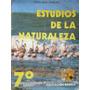 Estudios De La Naturaleza 7° Pedro Miguel Barriuso