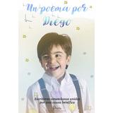 Un Poema Por Diego. Libro A Beneficio De @elcaminodediego