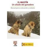 El Manual Del Mastin Gandero Y Adies En Pdf 10 Libros +