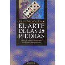 Dominó, El Arte De Las 28 Piedras De Alfredo Fernández Porra