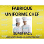 Kit Patrones Moldes Formatos Uniformes Imprimibles Chef