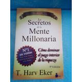 Los Secretos De La Mente Millonaria.t.harv Eker
