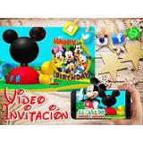Invitacion Digital Cumpleaños Mickey Mouse Video Invitacion