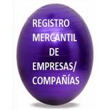 Registro Mercantil Compañías Anónimas Y Firmas Personales