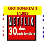 Neflix +garantia Ultra Hd | One Month  15.500 Bs