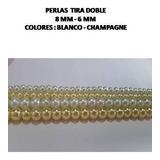 Tira Collar Perlas Para Bisuteria 8mm Y 6mm