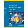 Svpp. Manual De Antibióticos En Pediatría