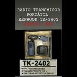 Radio Transmisor Portátil Kenwood Tk-2402