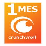 Crunchyroll Premium 1 Mes. Anime Manga Y Drama. Calidad Hd.