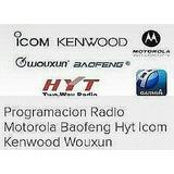 Progamacion De Radios Motorola  Ep Pro Kenwood Woxun Baofeng